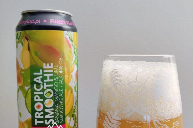 Tropical Smoothie: Banana, Mango & Lime z Browaru Funky Fluid